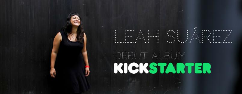 Leah Suárez - Debut Full Length Album Kickstarter Campaign